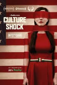 locandina del film INTO THE DARK: CULTURE SHOCK