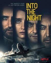 locandina del film INTO THE NIGHT - STAGIONE 1