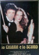 Io, Chiara e Lo Scuro (1982)