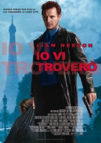 Taken – Io Vi Trovero' (2008)