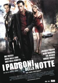 locandina del film I PADRONI DELLA NOTTE