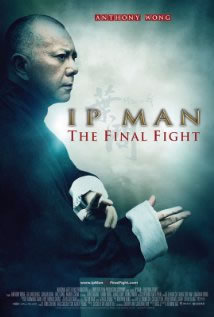 locandina del film IP MAN: THE FINAL FIGHT