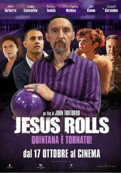 locandina del film JESUS ROLLS - QUINTANA E' TORNATO!