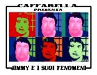 Jimmy E I Suoi Fenomeni