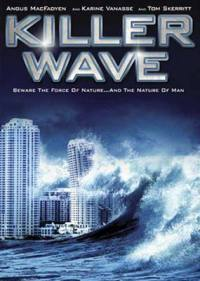 Killer Wave – L'Onda Assassina (2007)