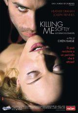 locandina del film KILLING ME SOFTLY