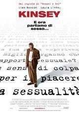 locandina del film KINSEY - E ORA PARLIAMO DI SESSO...
