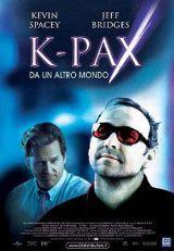 locandina del film K-PAX - DA UN ALTRO MONDO