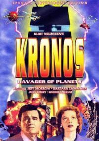 locandina del film KRONOS - IL CONQUISTATORE DELL'UNIVERSO