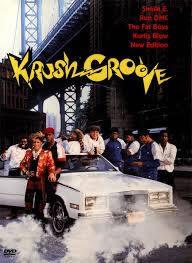 locandina del film KRUSH GROOVE