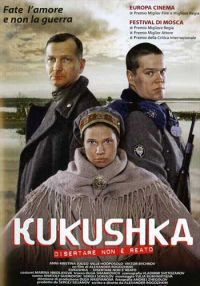 locandina del film KUKUSHKA - DISERTARE NON E' REATO