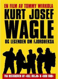 locandina del film KURT JOSEF WAGLE OG LEGENDEN OM FJORDHEKSA