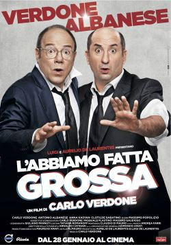 locandina del film L'ABBIAMO FATTA GROSSA