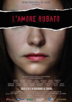 locandina del film L'AMORE RUBATO
