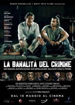 LA BANALITÀ DEL CRIMINE