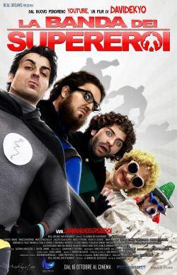 locandina del film LA BANDA DEI SUPEREROI