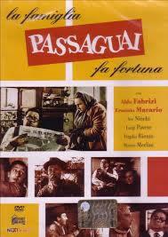 locandina del film LA FAMIGLIA PASSAGUAI FA FORTUNA