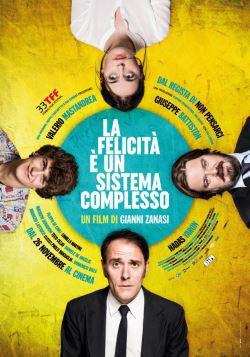 locandina del film LA FELICITA' E' UN SISTEMA COMPLESSO
