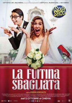 locandina del film LA FUITINA SBAGLIATA