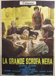 locandina del film LA GRANDE SCROFA NERA