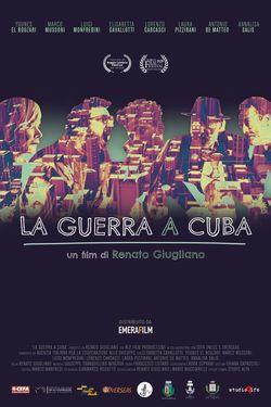 locandina del film LA GUERRA A CUBA