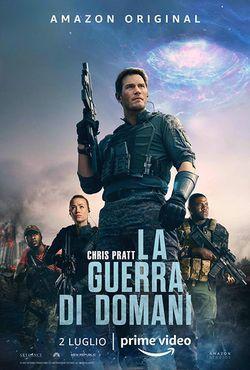 locandina del film LA GUERRA DI DOMANI (2021)