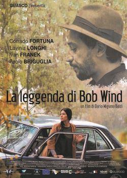 locandina del film LA LEGGENDA DI BOB WIND