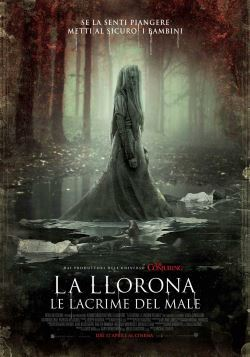 locandina del film LA LLORONA: LE LACRIME DEL MALE
