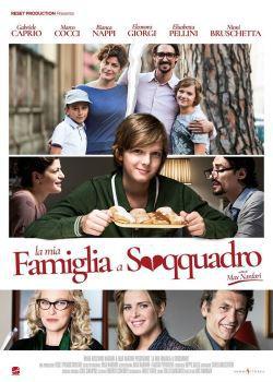 locandina del film LA MIA FAMIGLIA A SOQQUADRO