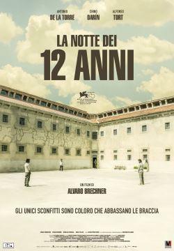 locandina del film LA NOTTE DEI 12 ANNI