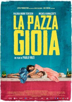 locandina del film LA PAZZA GIOIA