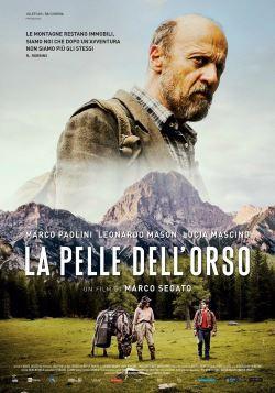 locandina del film LA PELLE DELL'ORSO