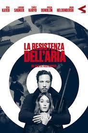 locandina del film LA RESISTENZA DELL'ARIA