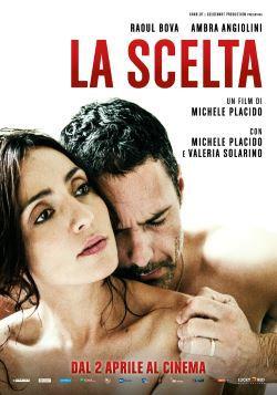 locandina del film LA SCELTA (2015)