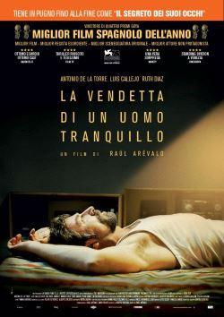 locandina del film LA VENDETTA DI UN UOMO TRANQUILLO