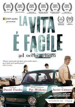 locandina del film LA VITA E' FACILE A OCCHI CHIUSI