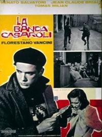 locandina del film LA BANDA CASAROLI