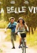 locandina del film LA BELLE VIE