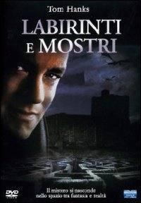 locandina del film LABIRINTI E MOSTRI