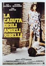 locandina del film LA CADUTA DEGLI ANGELI RIBELLI