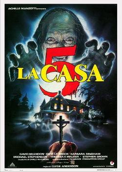 locandina del film LA CASA 5