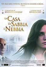 locandina del film LA CASA DI SABBIA E NEBBIA