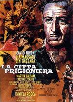 locandina del film LA CITTA' PRIGIONIERA (1962)