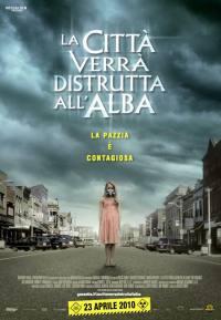 locandina del film LA CITTA' VERRA' DISTRUTTA ALL'ALBA (2010)