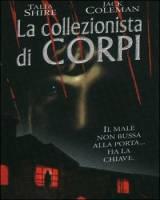 locandina del film LA COLLEZIONISTA DI CORPI