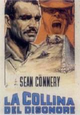 locandina del film LA COLLINA DEL DISONORE