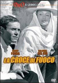 locandina del film LA CROCE DI FUOCO
