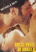 locandina del film LA DOLCE PELLE DI ANGELA