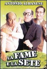 La Fame E La Sete (1999)