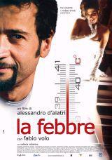 La Febbre (2005)